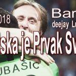 Hrvatska je Prvak Svijeta, remix 2018